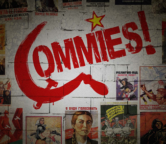 Commies!